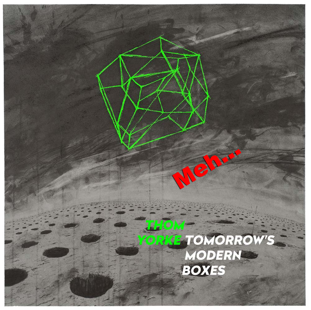 Our Thoughts on Thom Yorke´s new album, Tomorrow's Modern Boxes