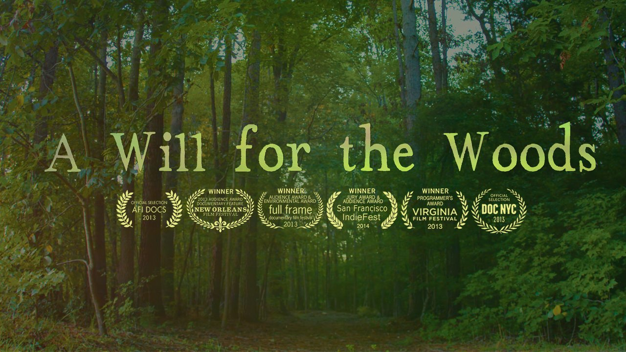 TRAILER: A WILL FOR THE WOODS