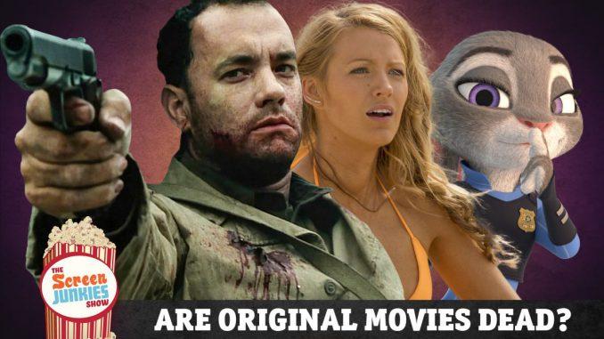 Are Original Movies Dead?