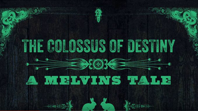 The Colossus Of Destiny - A Melvins Tale Official Trailer