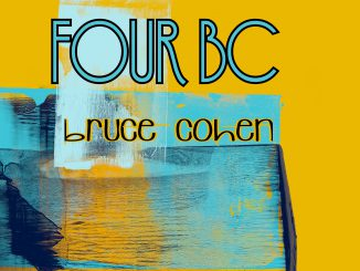 Have A Listen To Bruce Cohen´s Album 'Four BC'