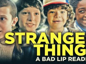 Watch The Hilarious Bad Lip Reading Of Stranger Things