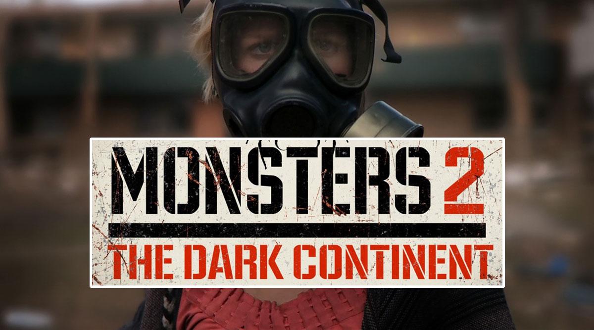 Movie Trailer: Monsters: Dark Continent