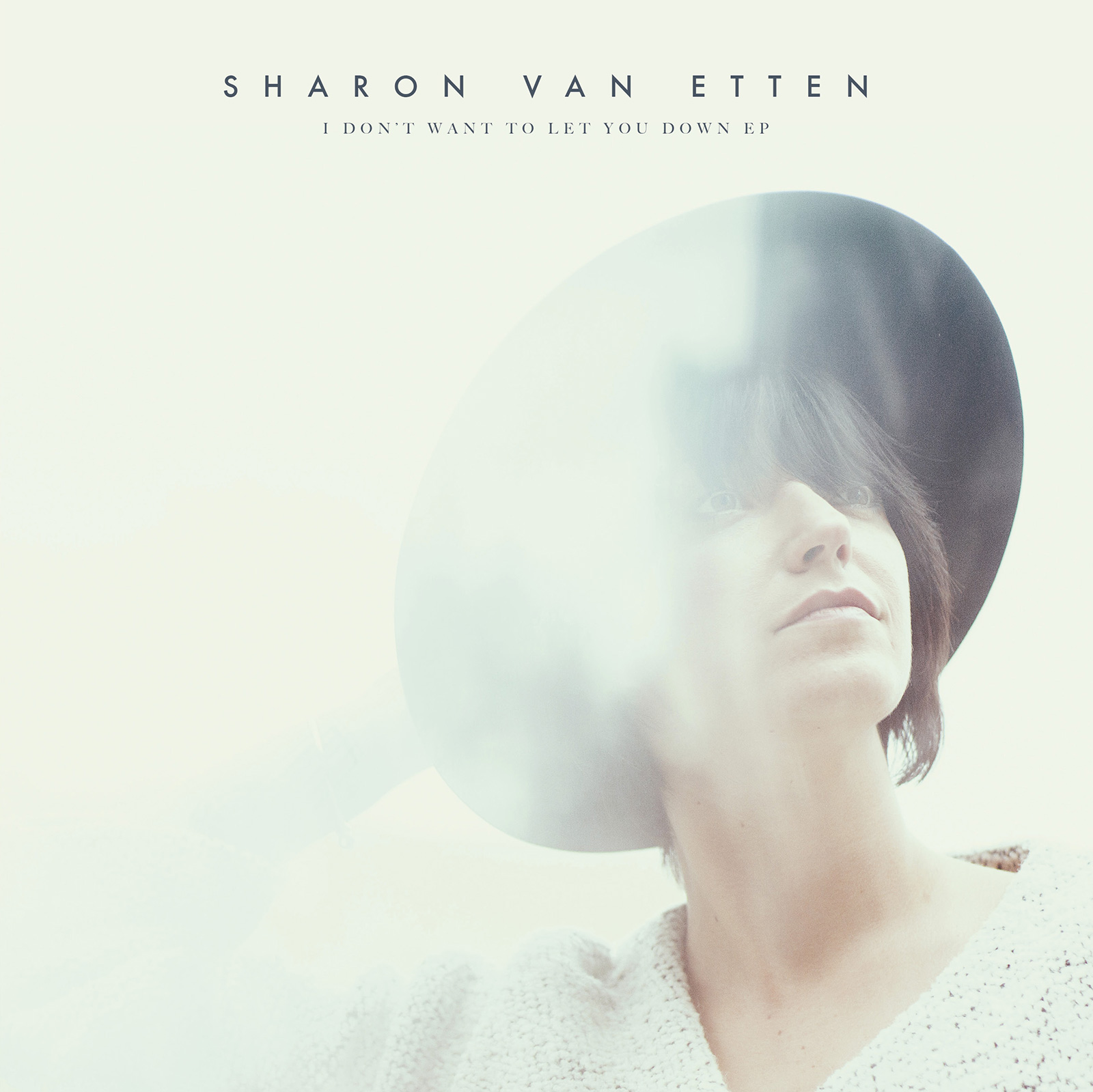"""Sharon Van Etten New EP coming Soon! """"Don't Want To Let You Down"""""""